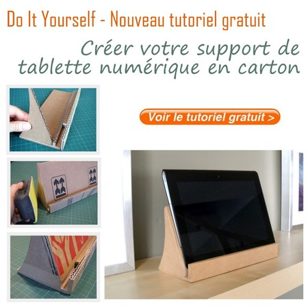 tutoriel offert cr ez votre support de tablette num rique en carton. Black Bedroom Furniture Sets. Home Design Ideas