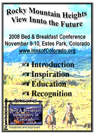 2008 COLORADO INNKEEPERS CONFERENCE NOV 9-10