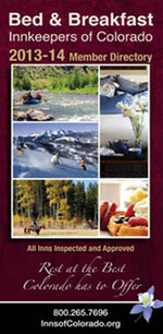 State Guide for Bed & Breakfast Innkeepers of Colorado 2013-14 Edition