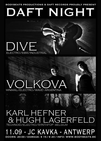 Daft Records Night with DIVE, VOLKOVA + KARL HEFNER & HUGH LAGERFELD