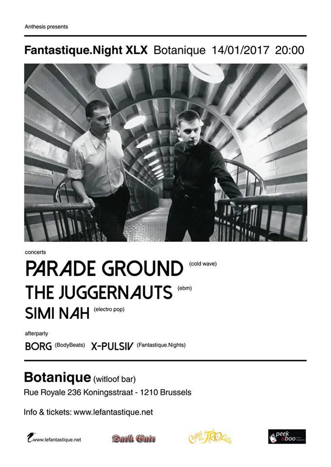 14.01 The Juggernauts + Parade Ground + Simi Nah @ Botanique - Brussels - B