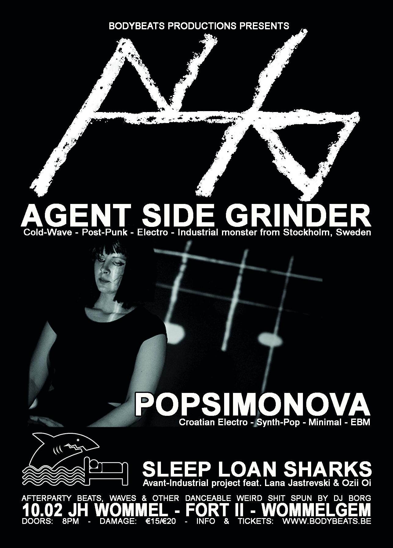 10.02 Agent Side Grinder + Popsimonova @ JH Wommel