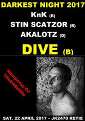 DIVE + Stin Scatzor + Knk @ JK2470, Retie, B