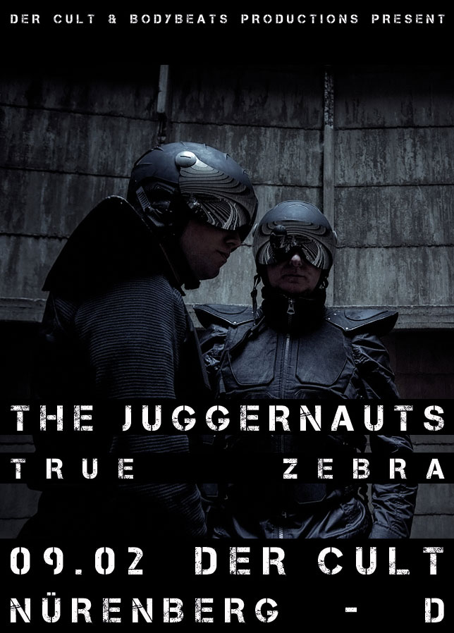 09.02The Juggernauts + True Zebra @ Der Cult - Nürenberg - D