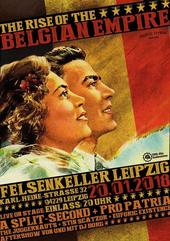 20.01 The Rise Of The Belgian Empire @ Felsenkeller - Leipzig - D