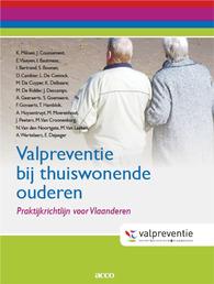 Praktijkrichtlijn valpreventie thuissetting (Milisen et al., 2010)