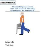 thuisoefenprogramma voor een stabiele houding, spierkracht en evenwicht