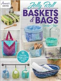 Jelly Roll Baskets & Bags Pattern Booklet by Annie's Quilting