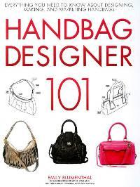 Handbag Designer 101 Book by Emily Blumenthal