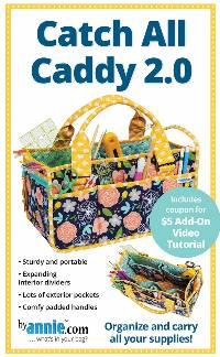 Catch All Caddy 2.0 Pattern by Annie