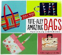 Tote-ally Amazing Bags Book by Helen Angharad Henley
