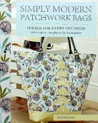 Simply Modern Patchwork Bags Book by Janet Goddard