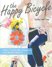 The Happy Bicycle Book by Kathy McGee