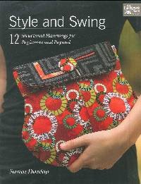 Style & Swing Handbags Pattern Book by That Patchwork Place