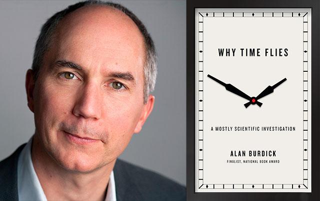 Alan Burdick - Why Time Flies