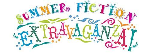 Summer Fiction Extravaganza