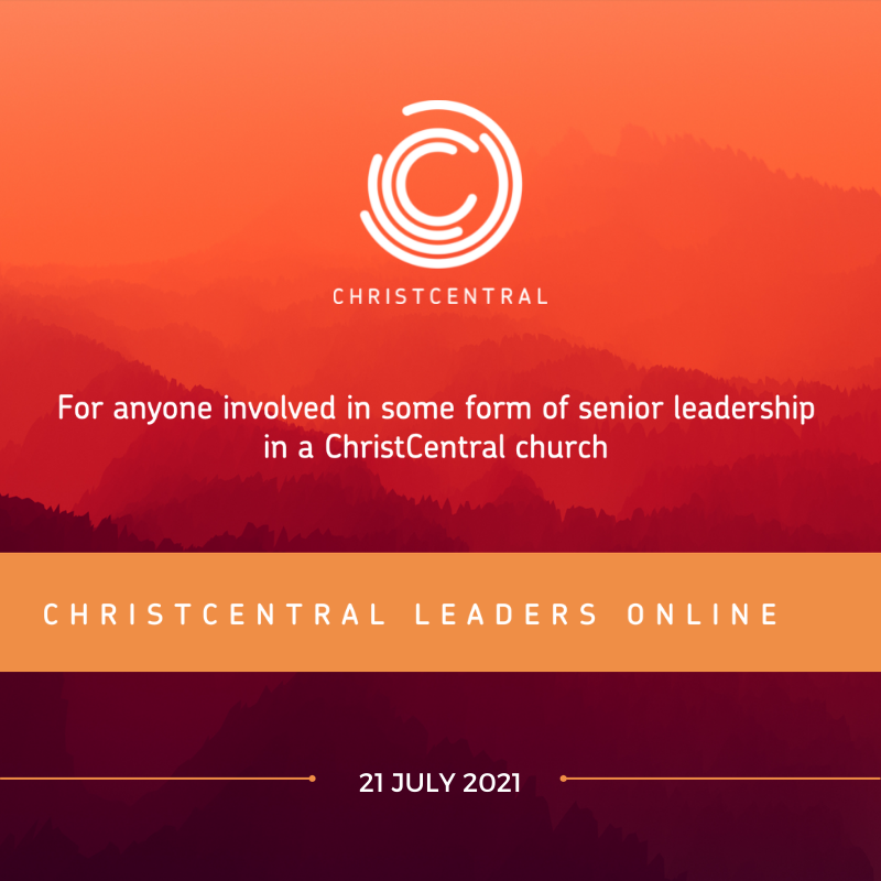 ChristCentral Leaders Online - July Booking