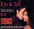 Valentine's Kiss & Tell