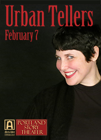 Portland Story Theater's Urban Tellers, monthly at the Alberta Abbey