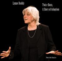 Singlehandedly! Portland Story Theater's 5th Anniversary Solo Festival -- Lynne Duddy