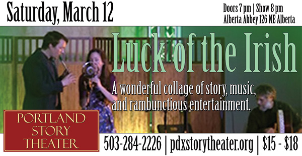 Luck of the Irish, Portland Story Theater Mainstage