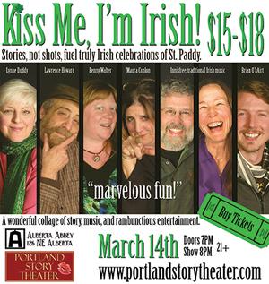 Portland Story Theater + St. Paddy's KISS ME, I'M IRISH