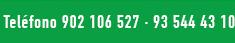 Teléfonos 902 106 527 - 935 444 310