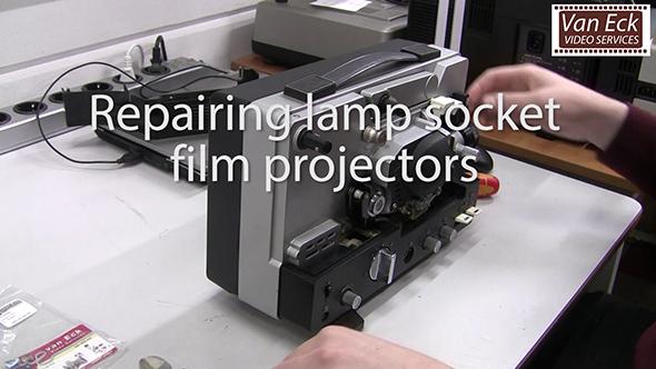 Repair lamp socket film projector