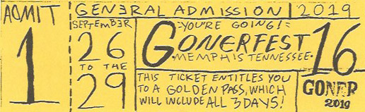 GONERFEST 16 SPECIAL ADVANCE TICKET