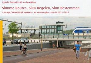 Verkeersnota Slimme Routes, Slim Regelen, Slim Bestemmen