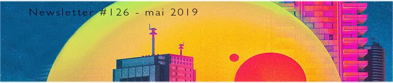 image d'en-tête de la newsletter numéro 126 des éditions Le mot et le reste, mai 2019